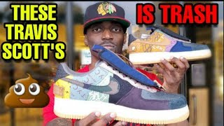 EARLY REVIEW: THESE TRAVIS SCOTT AIR FORCE 1 CATCUS JACK IS TRASH!!
