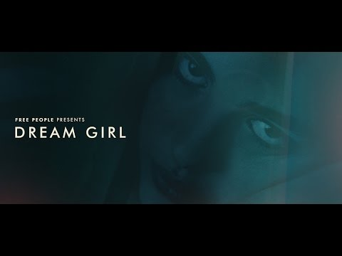 Free People Presents   Dream Girl