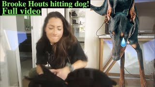 Brooke Houts hitting her dog full video