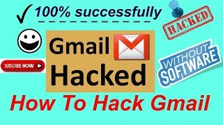 HOW TO Hack ||  Gmail account || with proof || new trick  100% working 2018