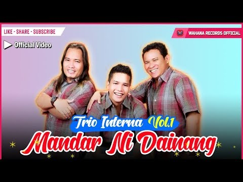 Interna Trio - Mandar Ni Dainang