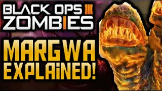 "COD Black Ops 3 ZOMBIES ""MARGWA"" EXPLAINED! STORYLINE & CREATION/ORIGINS! (COD BO3 Shadows of Evil!)"