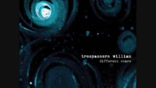Watch Trespassers William Just Like This video