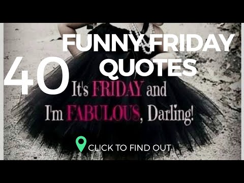 40 Funny Happy Friday Quotes - YouTube