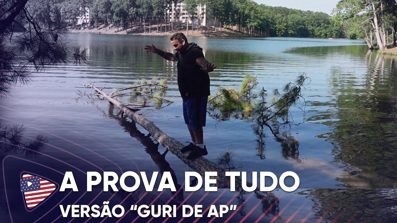 """A PROVA DE TUDO, VERSÃO """"GURI DE AP"""""""