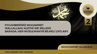 PYGAMBERİMİZ   TÜRKMENÇE WAGYZ.
