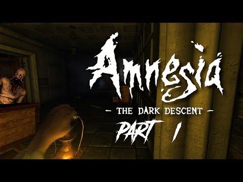 Diving into Darkness!   Amnesia- The Dark Descent part 1
