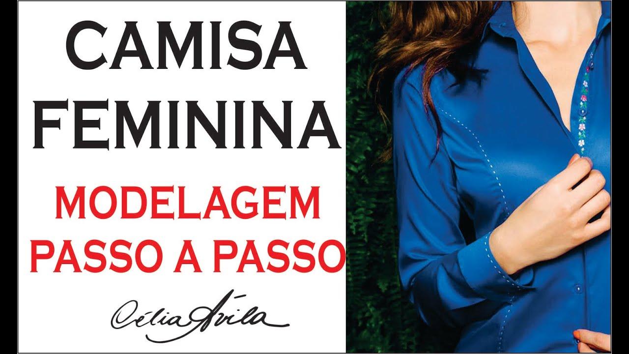 7120429a51 CAMISA FEMININA - COMO FAZER O MOLDE PASSO A PASSO COM CÉLIA ÁVILA ...