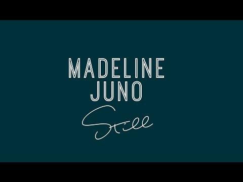 Madeline Juno - Still (Lyric Video)