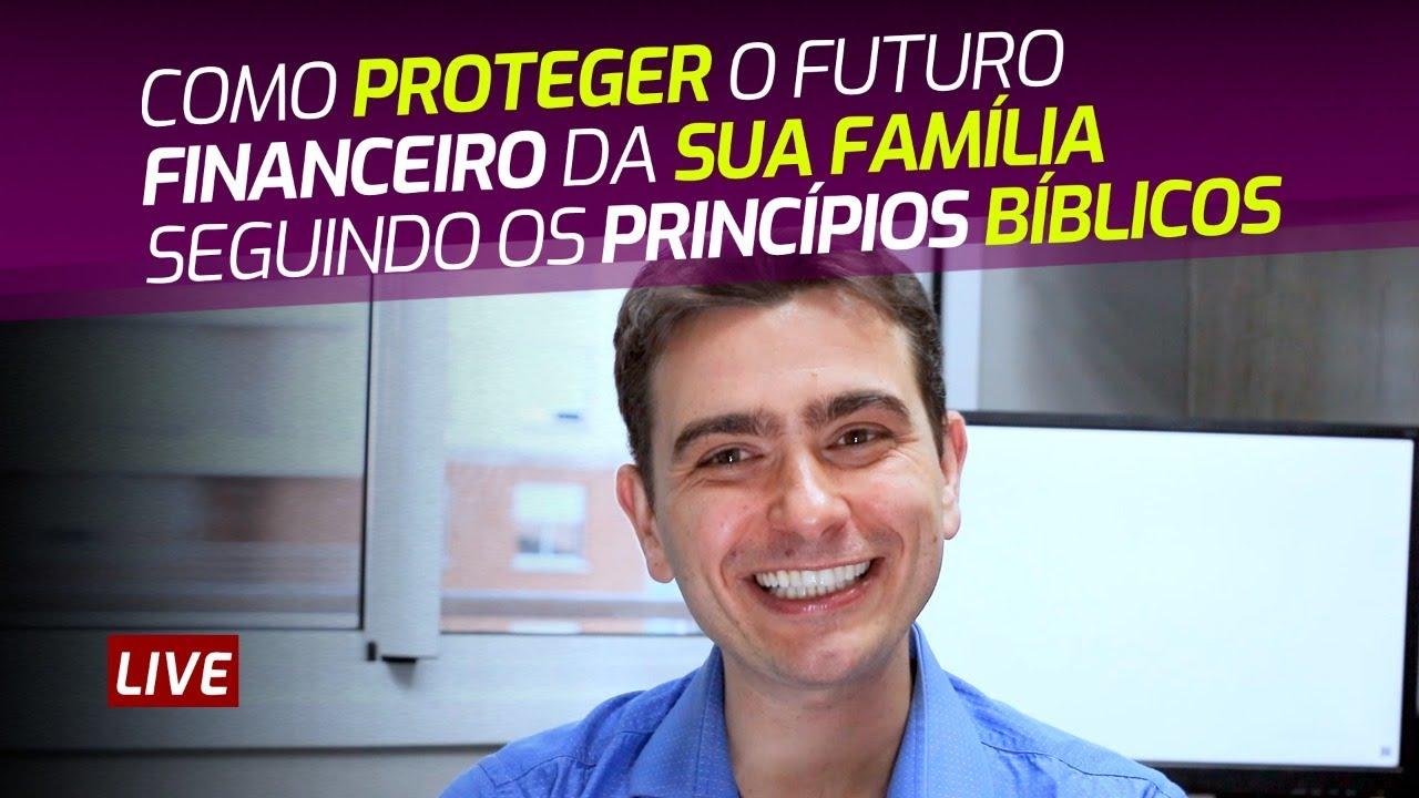 Como Proteger o Futuro Financeiro da sua Família Seguindo os Princípios Bíblicos
