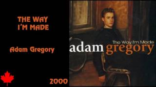 Watch Adam Gregory Way Im Made video
