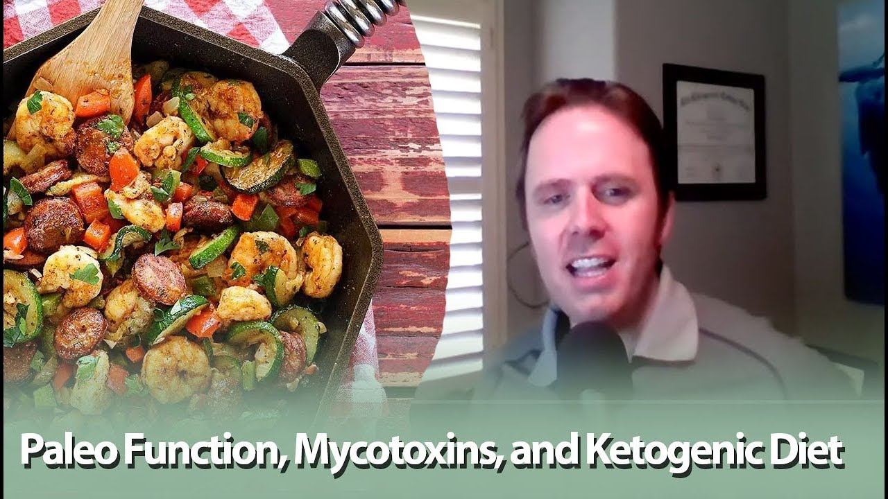 Paleo Functions, Mycotoxins, & Ketogenic Diet - Podcast #179