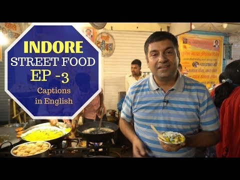 Indore, MP street food Episode 3 | Day 5 & 6