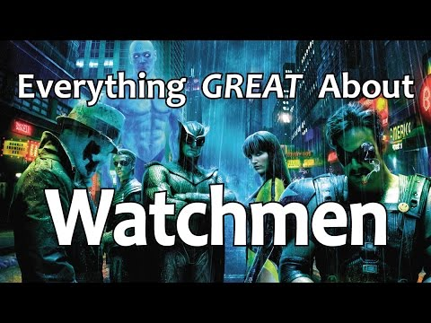 Everything GREAT About Watchmen!