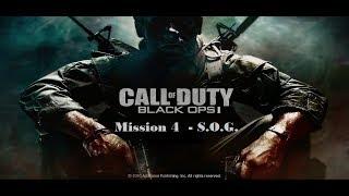 """Call of Duty: Black Ops 1"", full Gameplay walkthrough on Veteran, Mission 4  - S.O.G."