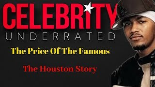 The Price Of The Famous - The Houston Story