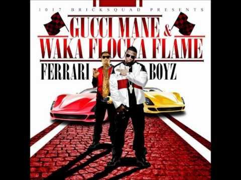 Gucci Mane & Waka Flocka Flame - Feed Me (feat. Frenchie)