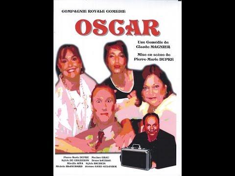 OSCAR  de Claude MAGNIER ( Adaptation de Pierre-Marie DUPRE)