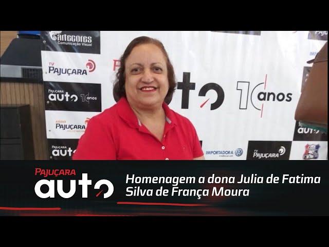 Homenagem a dona Julia de Fatima Silva de França Moura