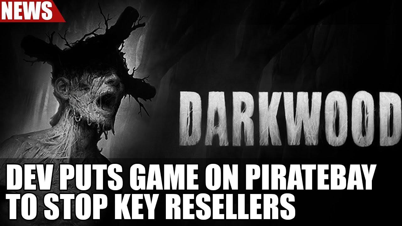 Darkwood Dev Releases Game on Pirate Bay to Stop Key Resellers