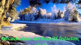 Alexandra Stan - Get Back ( Dj ScyzoReK mix-e)