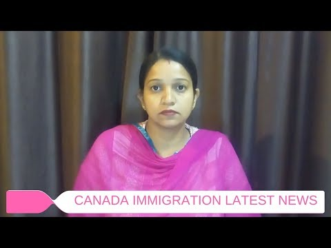 Canada Immigration Latest News Oct.7, 2017 : Express Entry News #Part-12