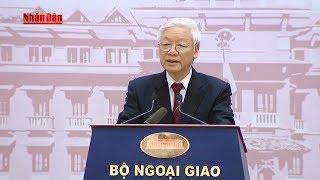 Toàn văn phát biểu của Tổng Bí thư Nguyễn Phú Trọng tại Hội nghị Ngoại giao lần thứ 30