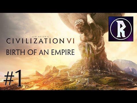 Civilization VI: Birth of an Empire #1 - Emperor Trajan