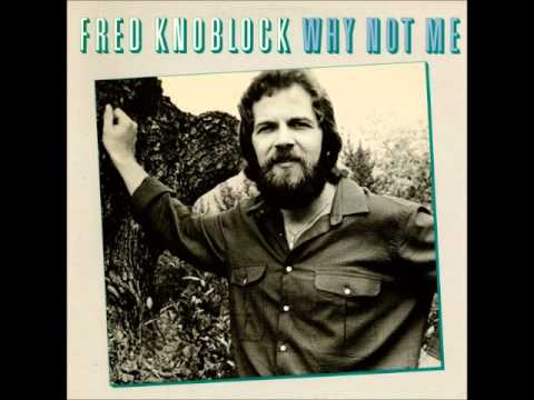 Fred Knoblock - Let Me Love You (1980)