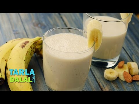 Almond and Banana Smoothie by Tarla Dalal