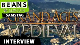 gamescom 2015 | Interview mit Kalypso Media: Grand Ages Medieval | 08.08.2015
