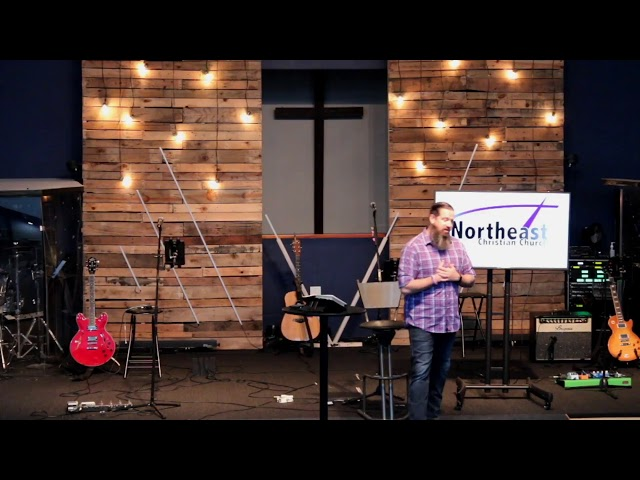 Northeast Christian Church Live-Beyond the 52 Week 2