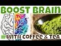 BRAIN BOOSTING BENEFITS OF COFFEE and GREEN TEA! How Tea & COFFEE May Help BOOST Your Brain Health?
