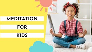 You Are Invited To 'Kids Meditation - Growing Peaceful Minds for a Positive Life' At Sunday 3pm EST
