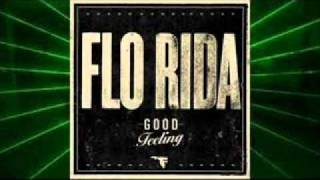 Flo Rida - Good Feeling Mixed with All I Do Is Win Radio Edit