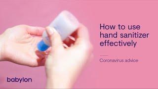 Coronavirus   How to use hand sanitizer effectively