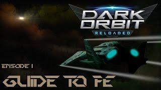 Darkorbit | Beginner's Guide to Full Elite | Episode 1