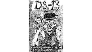 DS-13 - I Was A Teenage Fistfukk CS