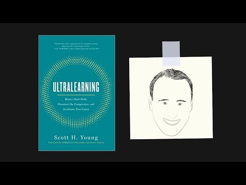 ULTRALEARNING by Scott Young | Core Message
