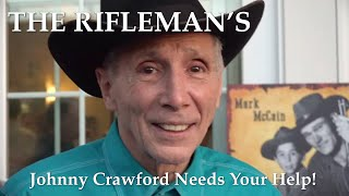 Rest in Peace THE RIFLEMAN's Johnny Crawford! His co-stars Remember! Thank you all for helping!