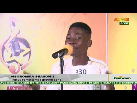 Nsoromma Season 3: Top 30 contestants selection done - Badwam Ahosepe on Adom TV (6-11-20)