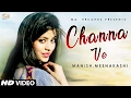 Download Channa Ve ( Full Song) || Meenakashi || Latest Punjabi Song 2017 || Mg Records MP3 song and Music Video