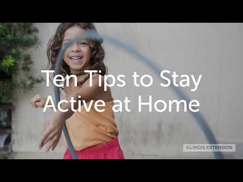 Ten Tips to Stay Active at Home
