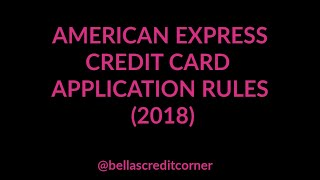 American Express credit card applications rules April 2018