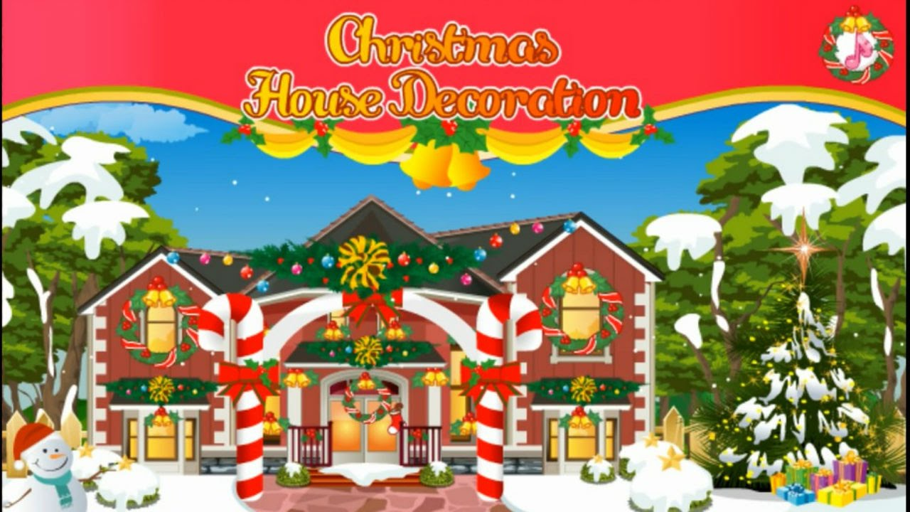 christmas house decoration merry christmas fun christmas game youtube - Christmas Decoration Games