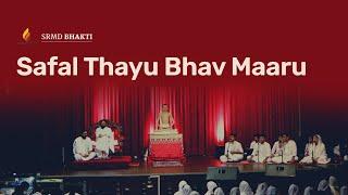 Safal Thayu Bhav Maaru