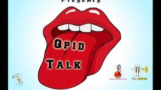 Qpid  - Talk ( Pomme Canal Riddim )