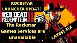 Red Dead Redemption 2 The Rockstar Games Services are unavailable FIXED| Rockstar Launcher UPDATE