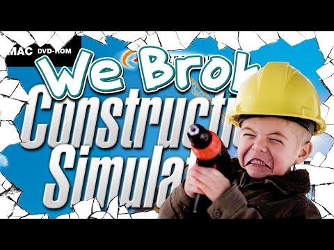 We Broke: Construction Simulator 2015 |