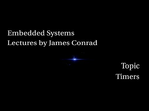 Embedded Systems:  Timers